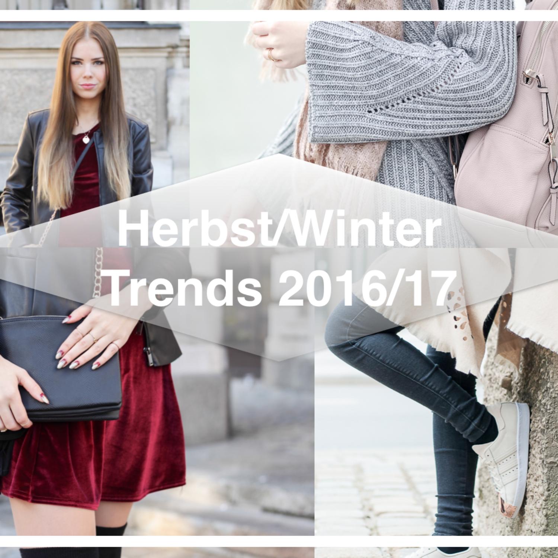 Fashion Trends im Herbst/Winter 2016/2017