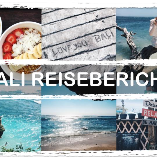 Urlaub auf Bali – Reisetipps & Sehenswürdigkeiten