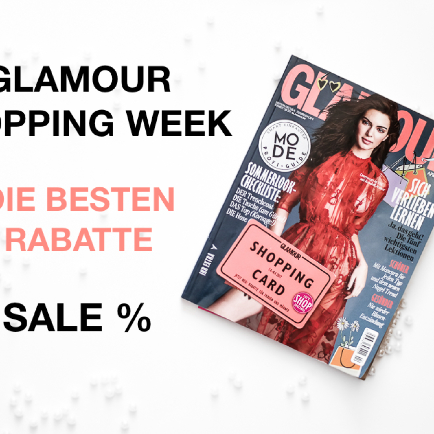Glamour Shopping Week April 2017