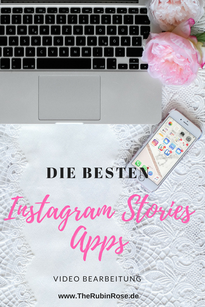 Instagram Stories Apps - Video Bearbeitung - TheRubinRose