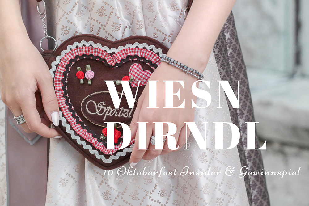Münchner Oktoberfest 2017: Fescher Dirndl Style & Wiesn Insider Tipps