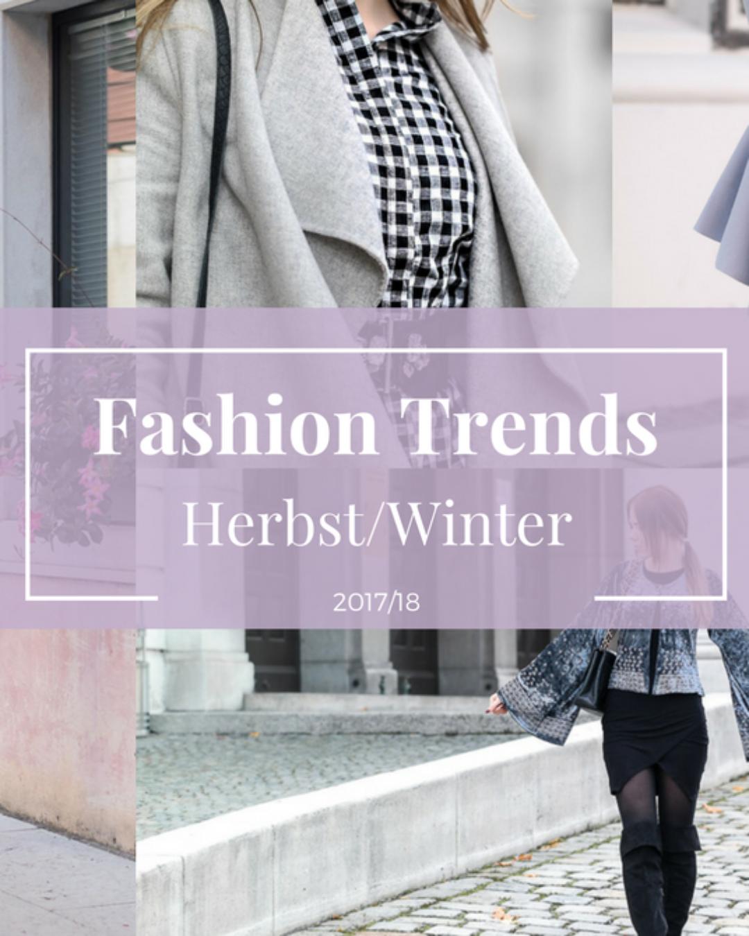 Fashion Trends im Herbst/Winter 2017/18