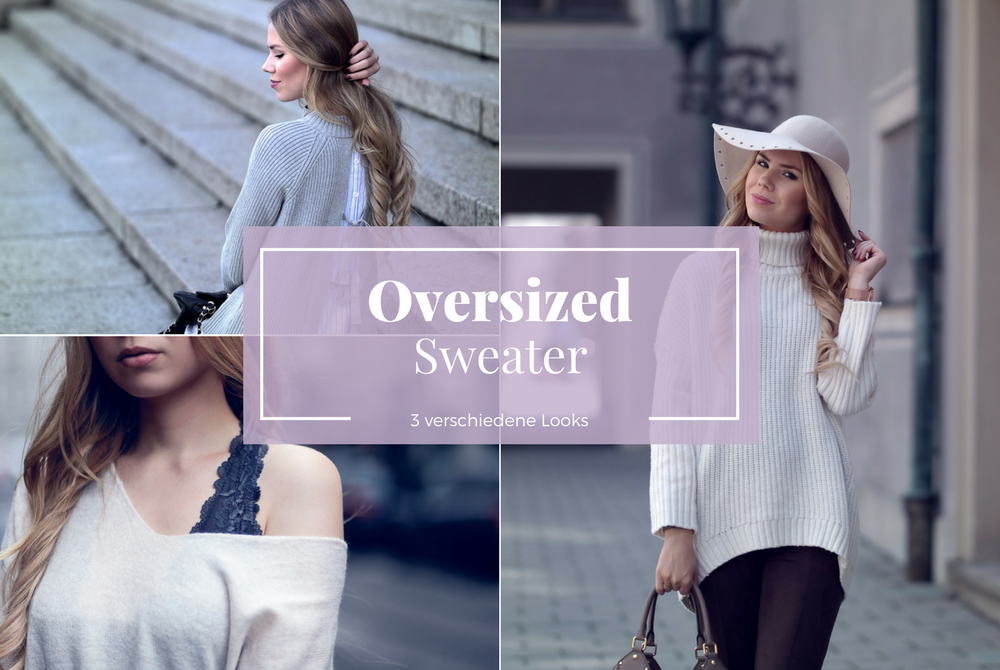Fashionblog München-Großer Pullover-drei Outfits