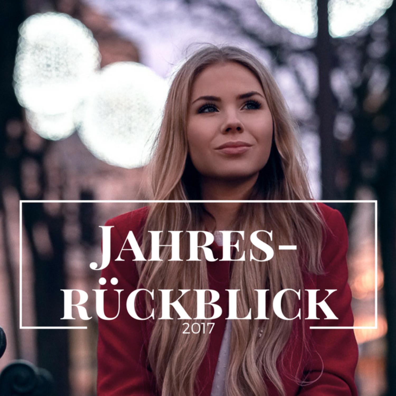 Jahresrückblick 2017– Bachelor, Blogger Update & Fashion Inspo