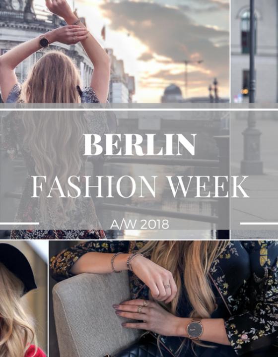 Berlin Fashion Week A/W 2018: Das erste Mal!!