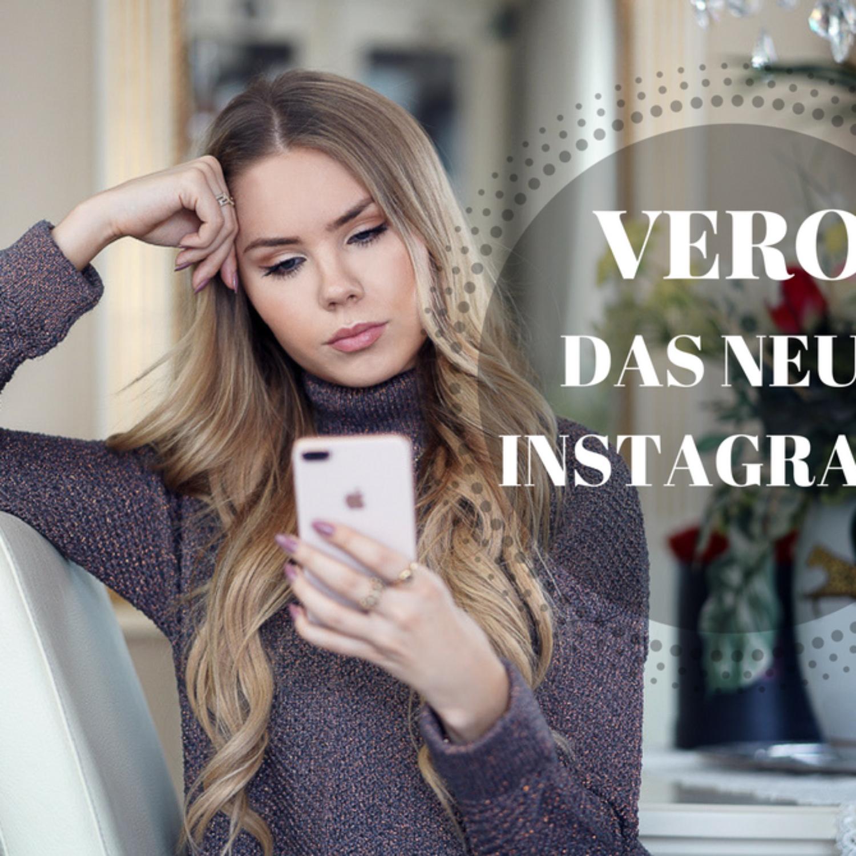 Vero das neue Instagram? Was du über die App wissen musst!