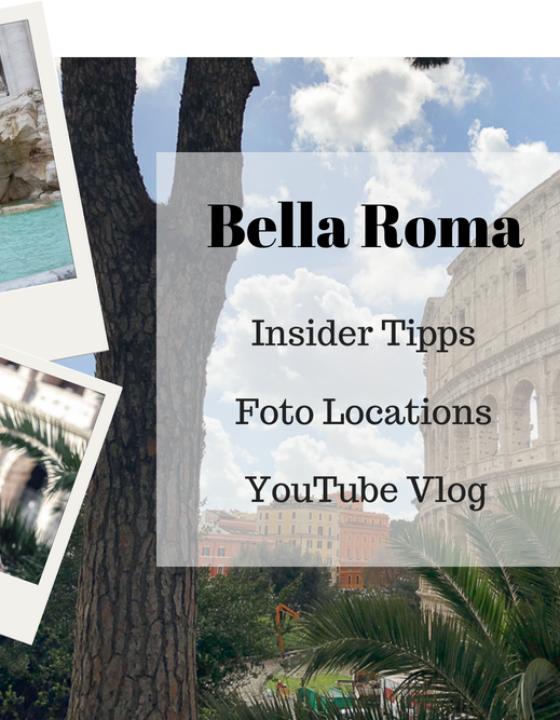 Rom Kurztrip: Insider Tipps, beste Fotospots & Reise Vlog
