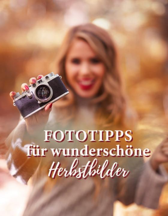 Schöne Herbstbilder: 11 geniale Fototipps